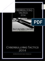 2014 Cyberbullying Tactics-How Cyberbullies Bully