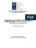 Newsroom Curators Independent Storytellers - Content Curation as a New Form of Journalism?