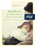 Buddhism for Mothers of Young Children, Becoming a Mindful Parent
