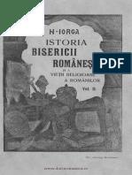 Istoria bisericii româneşti şi a vieţii religioase a românilor. Volumul 2