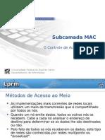 Controle de Acesso Ao Meio - MAC(1)