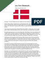 Brave New Denmark.