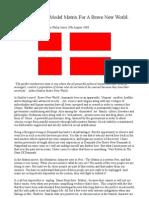 Denmark the Model Matrix for a Brave New World.