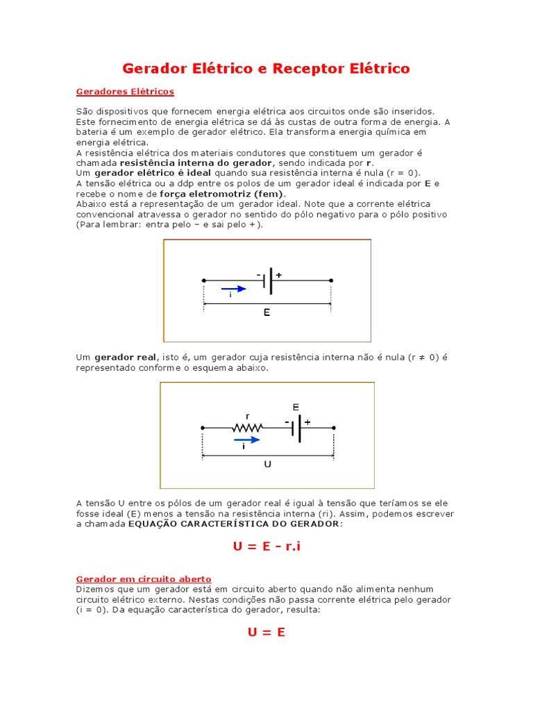 Circuito Aberto : Gerador elétrico e receptor elétrico