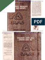 Las Tres Mitades de Ino Moxo y Otros Brujos de la Amazonía - César calvo