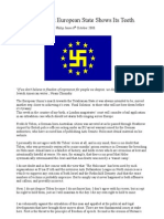 The Fascist European State Shows Its Teeth.