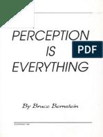 Bruce Bernstein - Perception is Everything