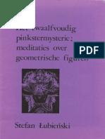 @Lubienski - Het Twaalfvoudig Pinkstermysterie - Meditaties Over Geometrische Figuren