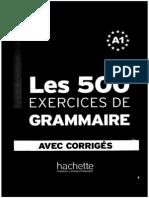 Les 500 Exercices de Grammaire (Niveau A1) French