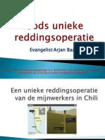 een unieke reddingsoperatie van de mijnwerkers in chili 1