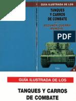 Guia Ilustrada de Los (09) Tanques Y Carros de Combate de La Segunda Guerra Mundial (1) - (1995)