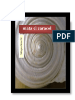Mata El Caracol (Novela)