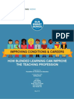 Improving Conditions and Careers; How Blended Learning Can Improve the Teaching Profession
