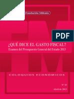 Coloquio económico Nº 25 Que dice el gasto fiscal, Examen del Presupuesto General del estado 2013 (1)