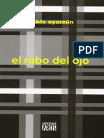 El Rabo Del Ojo- Pablo Oyarzun