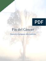Fin Del Cancer - Nuevas y Antiguas Alternativas