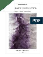 Faces da Projeção Astral (Pablo de Salamanca)