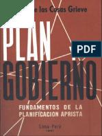 Plan y Gobierno. Fundamentos de la planificación aprista | Luis F. de las Casas Grieve