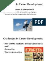 Challenges in Career DevelopmChaent