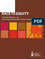 Race to Equity - Racial Disparities in Dane County 2013