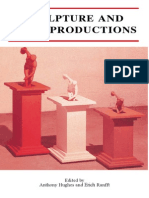 Sculpture and Its Reproductions Edited by Anthony Hughes