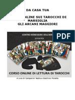 Corso OnlineCorso di Lettura dei Tarocchi di Marsiglia Primo livello Lezione Due