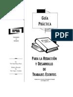 Guía Práctica para la redacción de trabajos escritos, presentación oral de trabajo de investigación y otros artículos