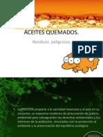 ACEITES QUEMADOS.pptx