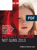 Protect Children Not Guns 2013