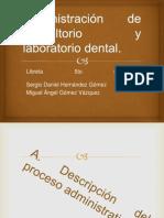 Administración de consultorio y laboratorio dental.pptx