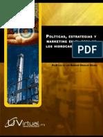 Políticas, estrategias y márketing en el área de los hidrocarburos y sus derivados