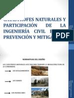 CATASTROFES NATURALES Y LA INTERVENCIÓN DE LA ING. CIVIL