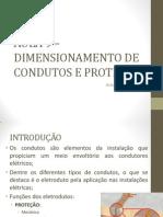 AULA 9 - DIMENSIONAMENTO DE ELETRODUTOS E DISPOSITIVOS DE PROTEÇÃO