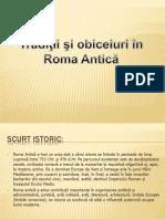 Tradiţii şi obiceiuri în Roma Antică
