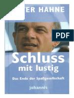 Hahne, Peter - Schluss Mit Lustig - Das Ende Der Spassgesellschaft