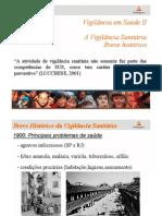 Vigilância Sanitária breve histórico e  VISA na  concepção do SUS(1)