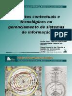Impactos contextuais e tecnológicos no gerenciamento de sistemas de informação