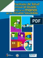 PAHO 2010 Guia Facilitador Lavado Manos Esc Salud