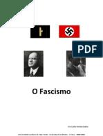 Fascismos - Por Carlos Ferreira Santos - ULCV