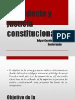 Precedente y justicia constitucional, presentación