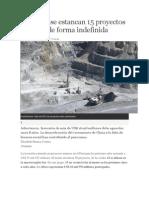 En El Sur Se Estancan 15 Proyectos Mineros de Forma Indefinida