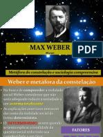Max Weber Metafora Da Constelacao e Tipos Ideais