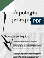 topologiajerarquica-completaaaaaa-120625165704-phpapp01