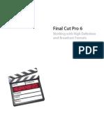 Final Cut Pro 6 HD and Broadcast Formats