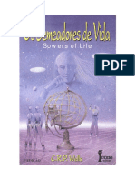 Sowers of Life (ET contacts in Peru, 1974)