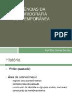 Tendências da Historiografia contemporânea - aula 1