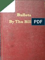 Bullets by the Billion