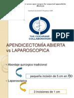 APENDICECTOMÍA ABIERTA vs LAPAROSCOPICA
