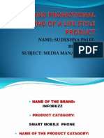 Media and Promotional Planning of a Life Style