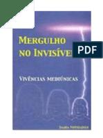 Mergulho no Invisível - Vivências Mediúnicas (Saara Nousiainen)